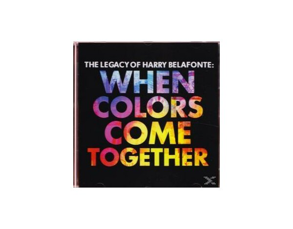 The Legacy of Harry Belafonte: When Colors Come To